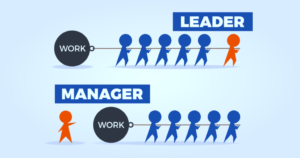 4 Key Distinctions between a Manager and a Leader