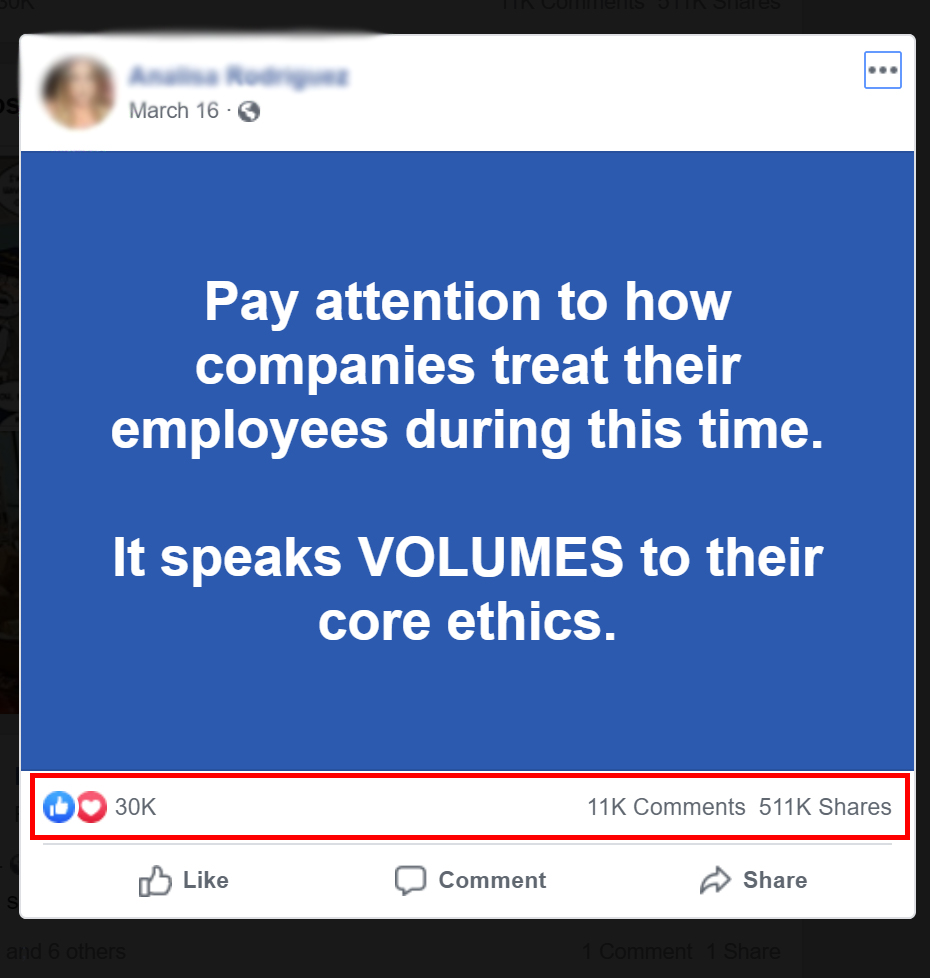 Pay attention to how companies treat their employees during this time. It speaks VOLUMES to their core ethics.